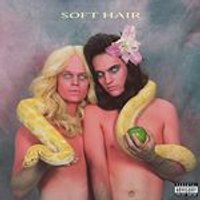 Soft Hair - Soft Hair (Music CD)