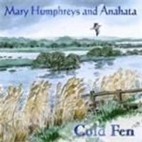 Mary Humphries & Anahata - Cold Fen (Music CD)