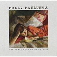Polly Paulusma - Small Feat of My Reverie (Music CD)