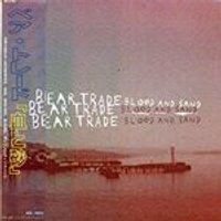 Bear Trade - Blood and Sand (Music CD)