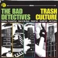 Bad Detectives - Trash Culture (Music CD)