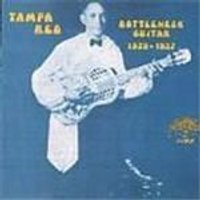 TAMPA RED - Bottleneck Guitar 1928-1937