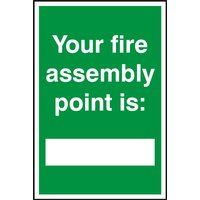 Notice Your Fire Assembly Point Is