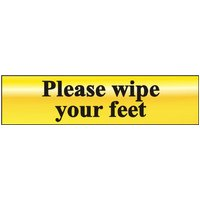 Polished Gold Style Please Wipe Your Feet Sign