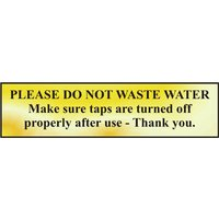 Polished Gold Style Please Do Not Waste Water Sign