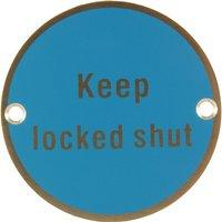 Stainless Steel 76mm Keep Locked Shut Door Sign