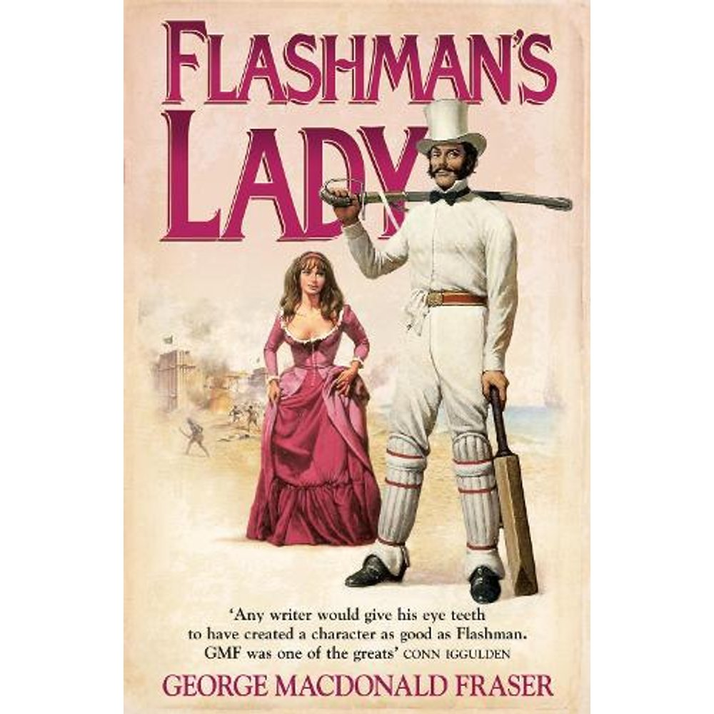 Flashmans Lady The Flashman Papers