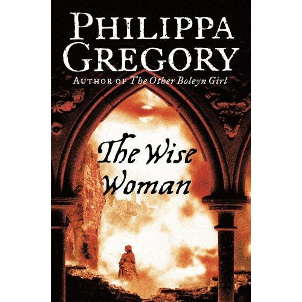TheWise Woman by Gregory, Philippa  Author  ON Feb-04-2002, Paperback
