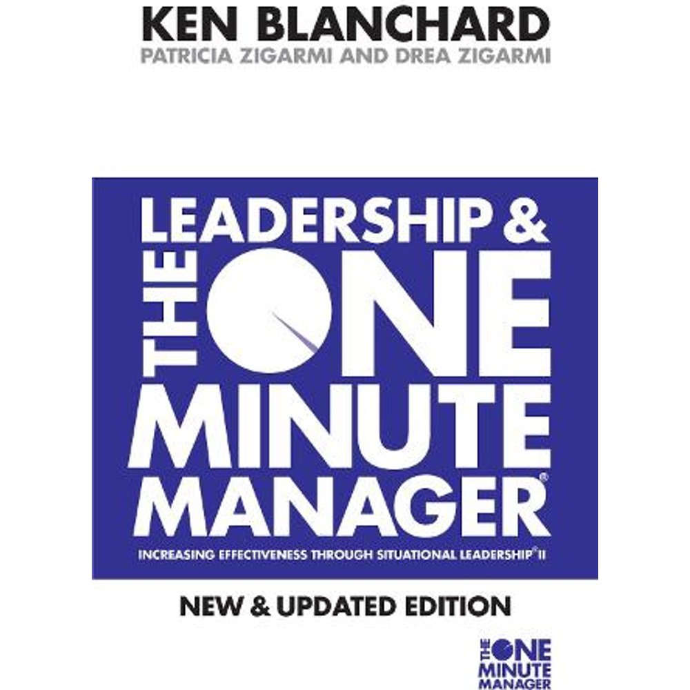 Leadership and the One Minute Manager The One Minute Manager