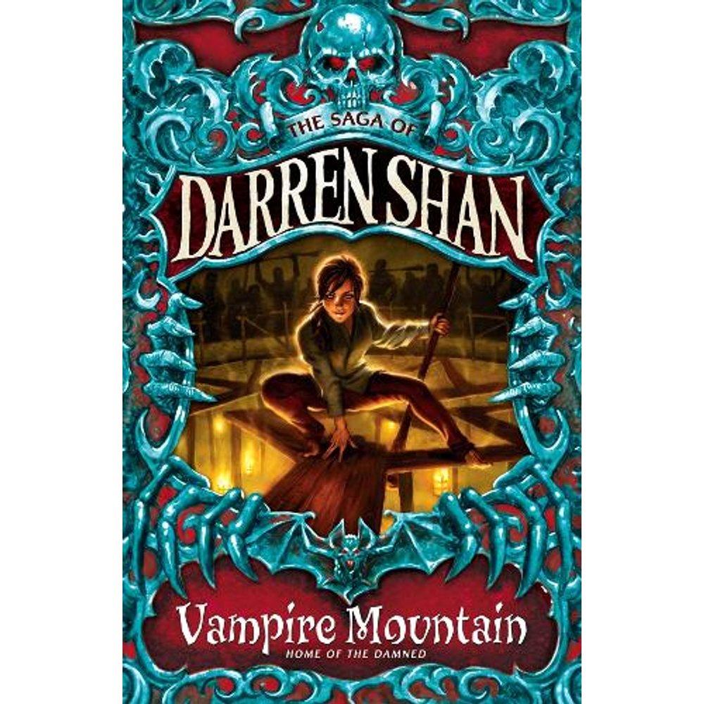 Vampire Mountain The Saga of Darren Shan