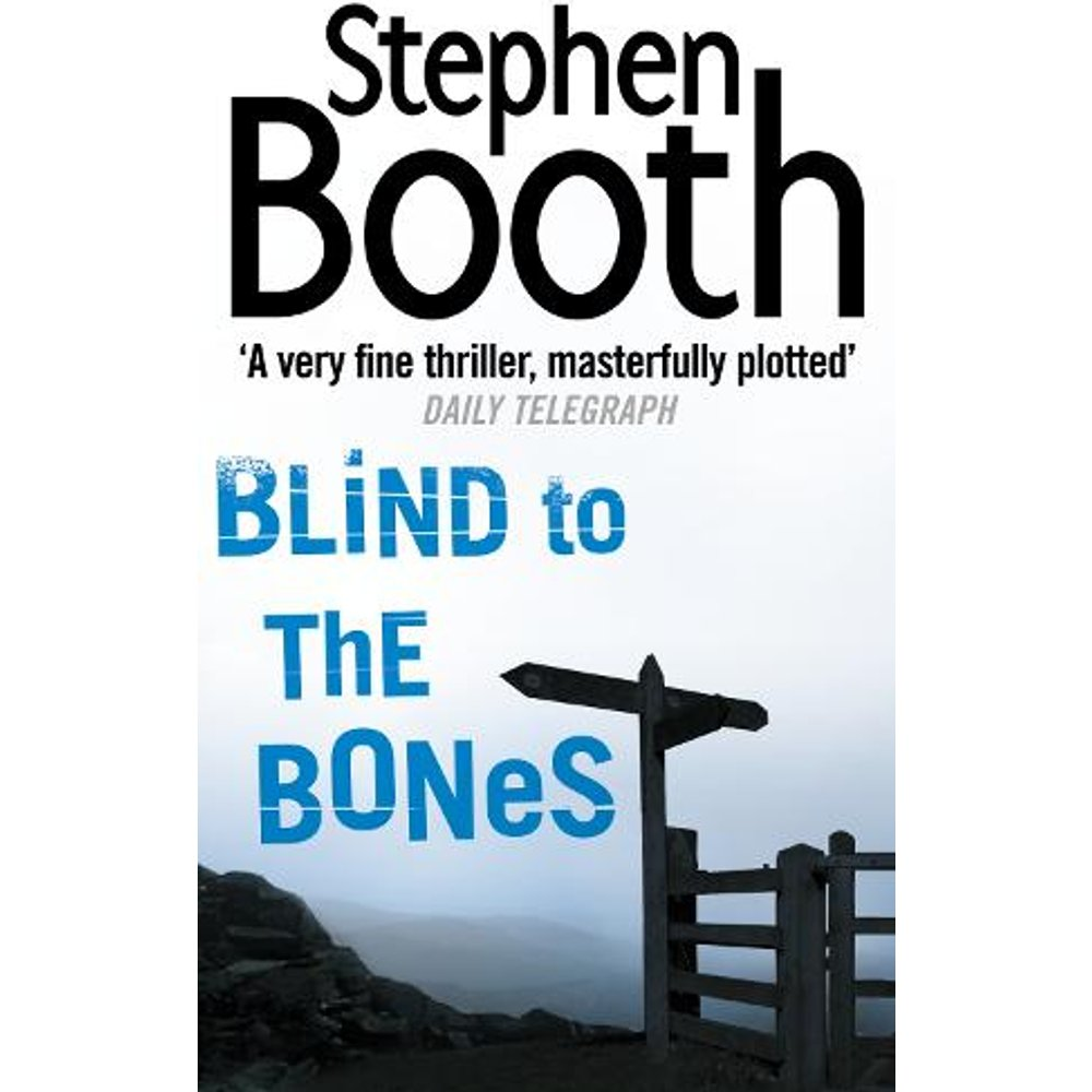 Blind to the Bones Cooper and Fry Crime Series, Book 4