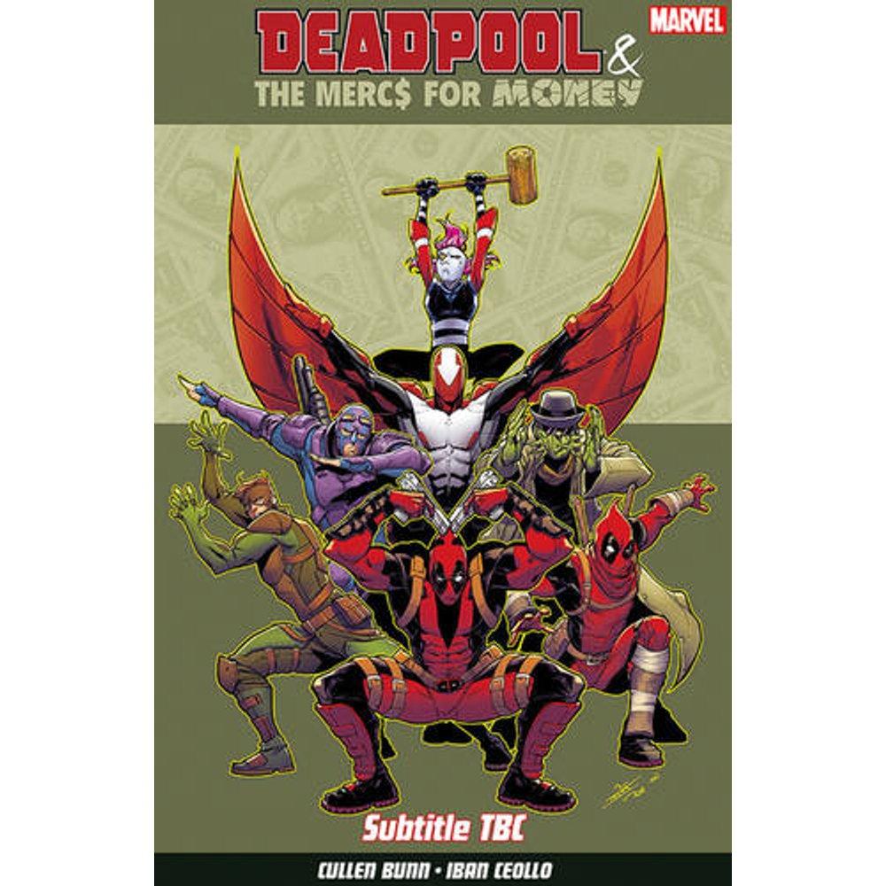 Deadpool 7 The Mercs For Money Vol 1: Mo' Mercs Mo' Monkeys