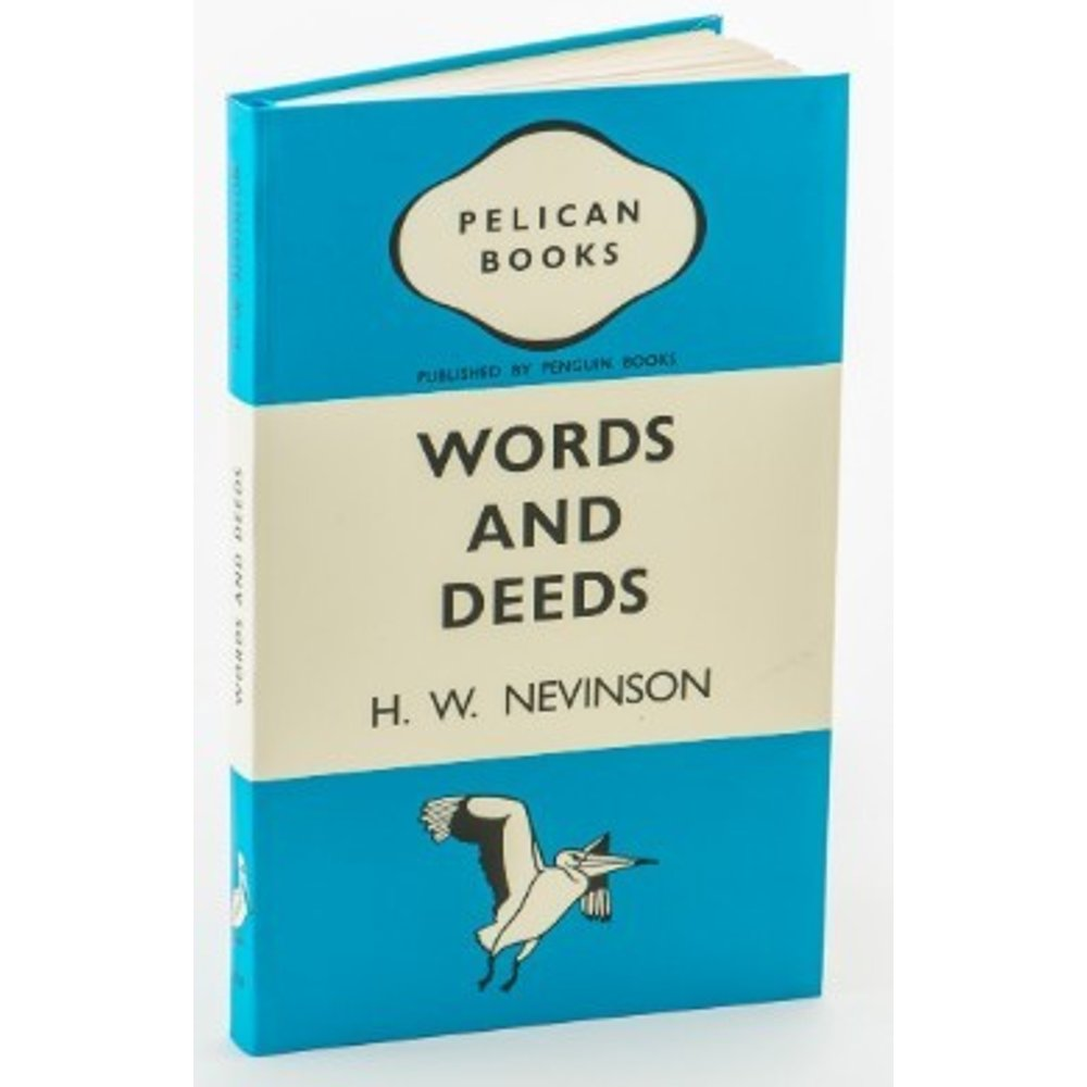 Words and Deeds - H.W. Nevinson: Penguin notebook