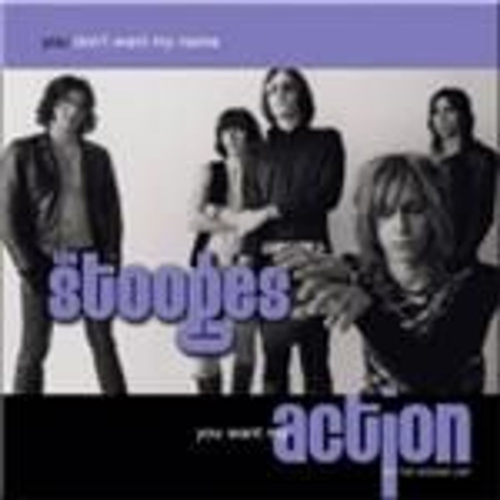 The Stooges- You Don't Want My Name You Want My Action (Music CD)
