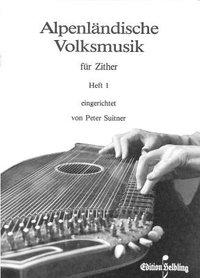 Alpenländische Volksmusik 1
