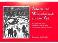 Advents + Weihnachtsmusik aus alter Zeit