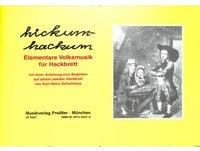 Hickum hackum 1 - kindgemässe Volksmusik