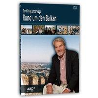 Gerd Ruge - Unterwegs rund um den Balkan
