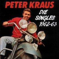 Peter Kraus - Die Singles 1962-63