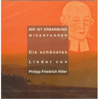 Gerhard Schnitter - Mir Ist Erbarmung Widerfahren - Die schönsten Lieder von Philipp Friedrich Hiller