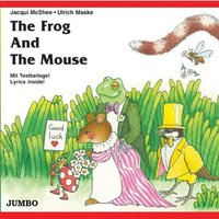 Jacqui Mcshee - The Frog and the Mouse