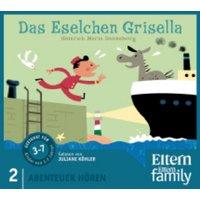 Das Eselchen Grisella - ELTERN-Edition Abenteuer Hören 2. 2 CD
