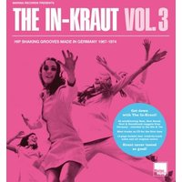 Various - The In-Kraut Vol. 3 - Hip Shaking Grooves Made In Germany 1967-1974 (Digipak)