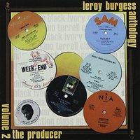 Leroy Burgess - Anthology Vol.2/the Producer