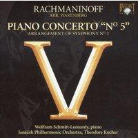 Wolfram Schmitt-Leonardy - Rachmaninoff/Warenberg: Klavierkonzert No.5