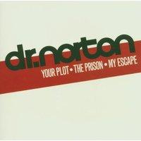 Dr.Norton - Your Plot - the Prison - My Escape