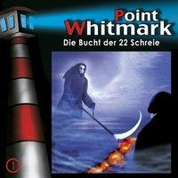 Point Whitmark: Folge 1 - Die Bucht der 22 Schreie [Audio CD]