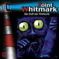 Point Whitmark: Folge 23: Der Duft der Finsternis [Audio CD]