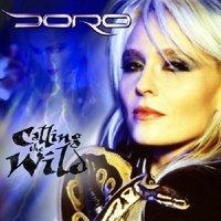 Doro - Calling the Wild/Fight