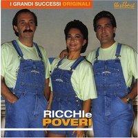 Ricchi E Poveri - I Grandi Successi