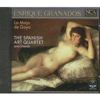 Spanish Art Guitar Quartet - Enrique Granados: La Maja de Goya - Colección de tonadillas I + II / Intermezzo / Doce danzas espanolas / Canciones amatorias