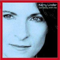 Kerry Linder - Sail Away With Me