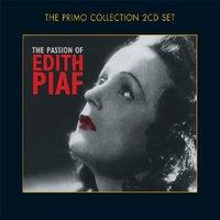 Edith Piaf - The Passion of Edith Piaf