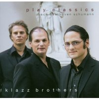 Klazz Brothers - Play Classics
