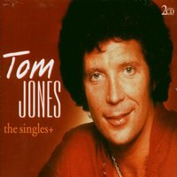 Tom Jones - The Singles/+