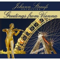 Johann Strauss Orchester - Greetings from Vienna