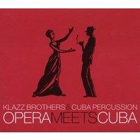 Klazz Brothers+Cuba Percussion - Opera Meets Cuba