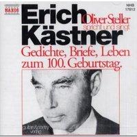 Erich Kästner. CD. . Gedichte, Briefe, Leben zum 100. Geburtstag