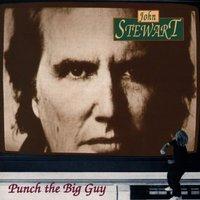 John Stewart - Punch the Big Guy