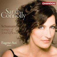 Sarah Connolly - Songs of Love and Loss