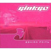 Ginkgo - Eskimo Point CD