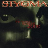 Stygma IV - The Human Twilight Zone