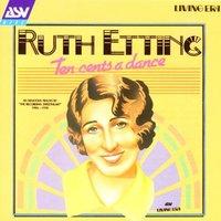 Ruth Etting - Ten Cents a Dance