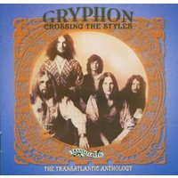 Gryphon - Crossing the Styles/Anthology