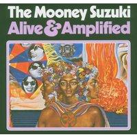 The Mooney Suzuki - Alive & Amplified