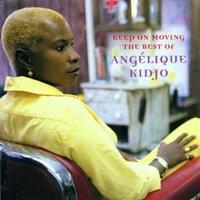 Angelique Kidjo - Keep on Moving-Best of